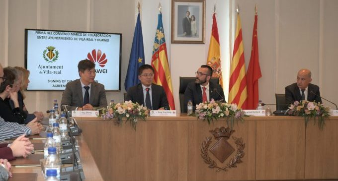 Vila-real fa un pas més per a convertir-se en ciutat tecnològica amb la signatura del conveni de col·laboració amb el gegant Huawei