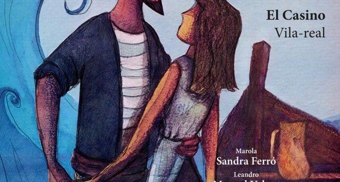 """La sarsuela pren el relleu del I Festival d'Òpera Vila-real amb  """"La tabernera del puerto"""", el divendres al Casino de Caixa Rural"""
