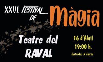 La 26ª edició del Festival de Màgia de Castelló omplirà el Teatre del Raval
