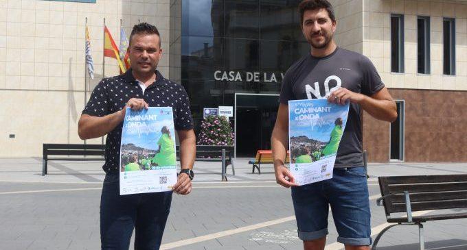 'Caminant per Onda', la marcha senderista de la localidad con un espectacular recorrido